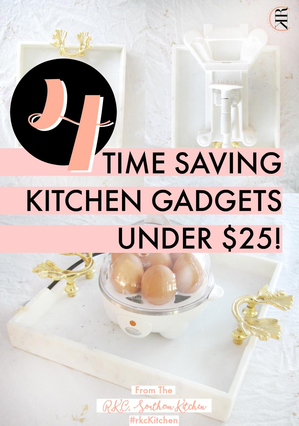4 Time-Saving Kitchen Gadgets Under $25!